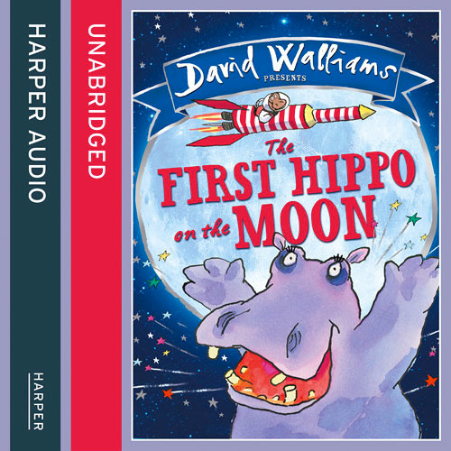 The First Hippo on the Moon Read by David Walliams