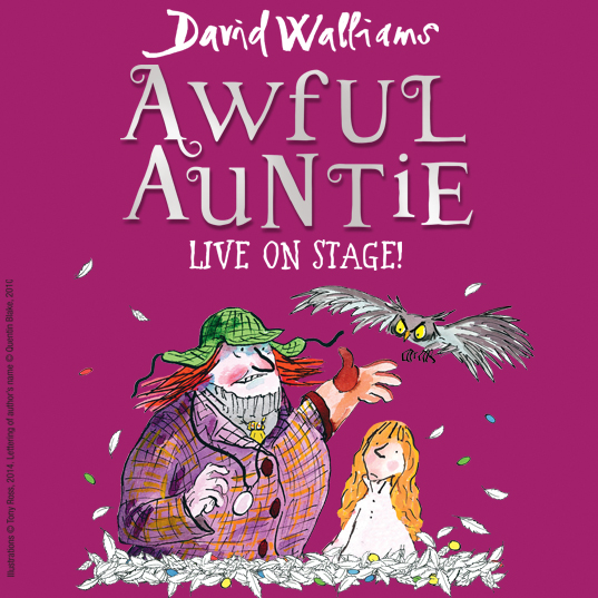 Awful Auntie comes to the stage!