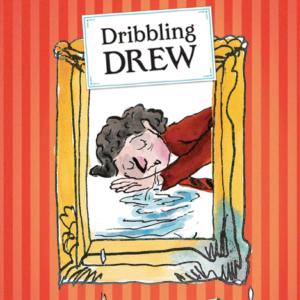 Dribbling Drew