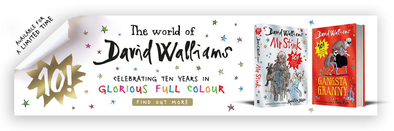 David Walliams - 10th anniversary gift editions of Gangsta Granny and Mr Stink. Header image for desktop.
