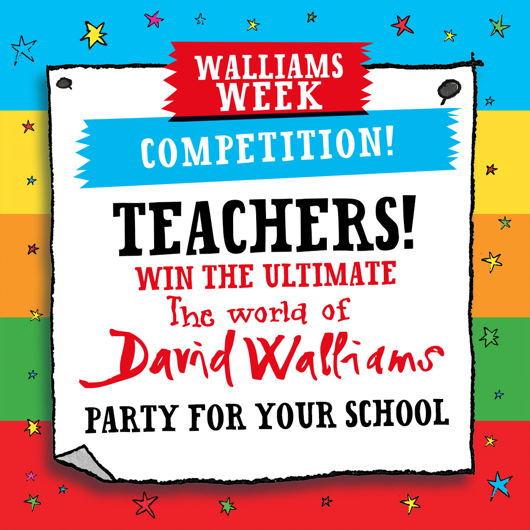 Ultimate David Walliams party - School competition