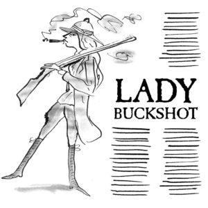Lady Buckshot